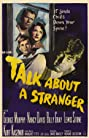 Talk About a Stranger (1952) Poster
