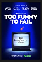 Primary image for Too Funny to Fail: The Life & Death of The Dana Carvey Show