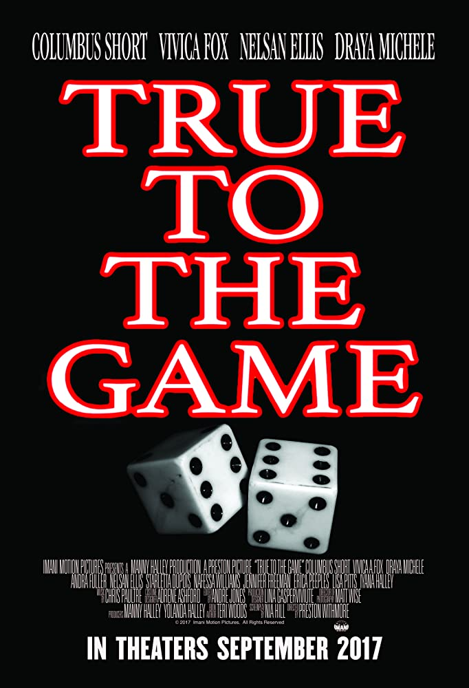 True to the Game (2017)