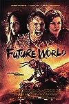 Future World Trailer Throws James Franco Into an Apocalyptic Wasteland