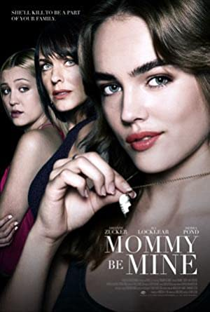Movie Mommy Be Mine (2018)