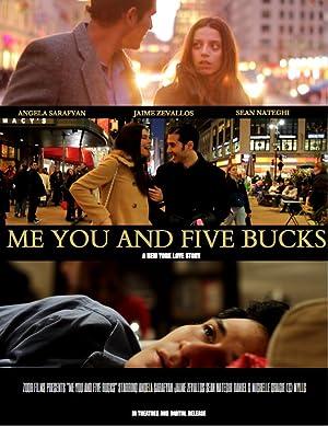 Me You and Five Bucks (2013)