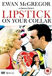 Lipstick on Your Collar Poster