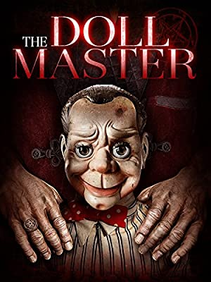 Permalink to Movie The Doll Master (2017)
