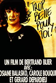 Too Beautiful for You (1989) Poster - Movie Forum, Cast, Reviews