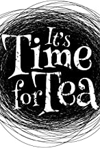 Primary image for It's Time for Tea