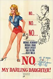 No, My Darling Daughter(1961) Poster - Movie Forum, Cast, Reviews