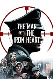 The Man with the Iron Heart Poster
