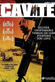 Cavite(2005) Poster - Movie Forum, Cast, Reviews