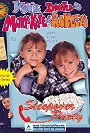 You're Invited to Mary-Kate & Ashley's Sleepover Party(1995) Poster - Movie Forum, Cast, Reviews