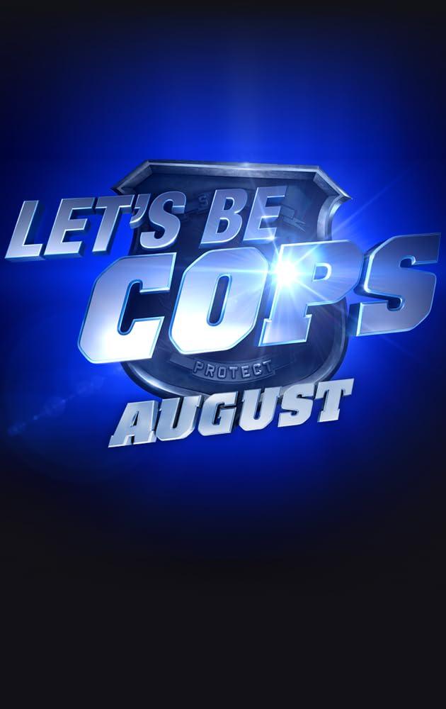 Let S Be Cops 2014 Imdb