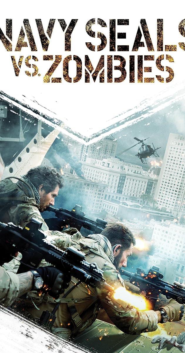 Navy Seals Vs Zombies 2015