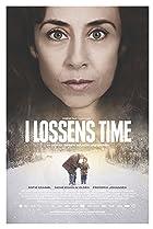 I lossens time (2013) Poster