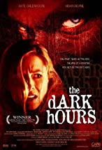 Primary image for The Dark Hours