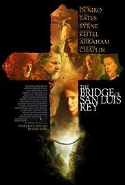 The Bridge of San Luis Rey(2004) Poster - Movie Forum, Cast, Reviews