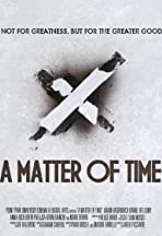 A Matter of Time
