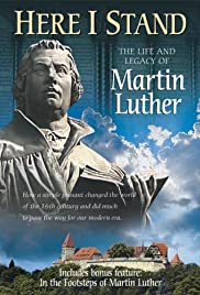 Here I Stand: The Life and Legacy of Martin Luther Poster