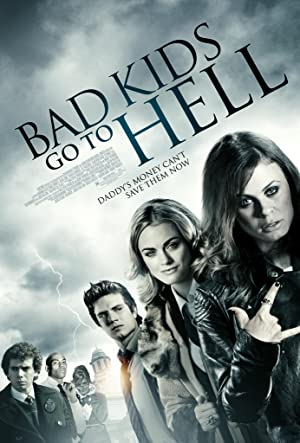 Bad Kids Go To Hell
