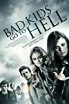"""Bad Kids Go To Hell"" Gets Poster, Release Date"