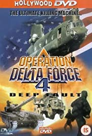 Operation Delta Force 4: Deep Fault Poster