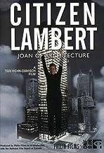 Citizen Lambert: Joan of Architecture