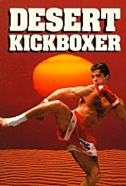 Desert Kickboxer(1992) Poster - Movie Forum, Cast, Reviews