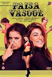 Paisa Vasool(2004) Poster - Movie Forum, Cast, Reviews