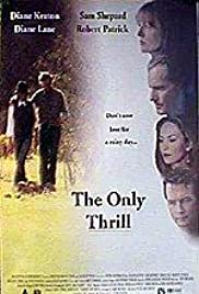 The Only Thrill Poster