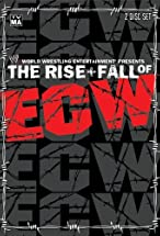 Primary image for The Rise & Fall of ECW