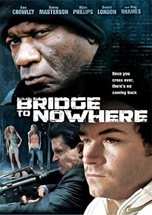 The Bridge to Nowhere (2009)