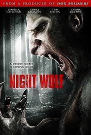 Night Wolf(2010) Poster - Movie Forum, Cast, Reviews