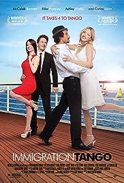 Immigration Tango(2010) Poster - Movie Forum, Cast, Reviews