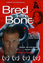 Bred in the Bone Poster
