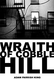 The Wraith of Cobble Hill (2006) Poster - Movie Forum, Cast, Reviews