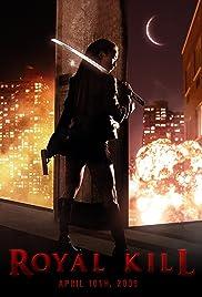 Royal Kill(2009) Poster - Movie Forum, Cast, Reviews