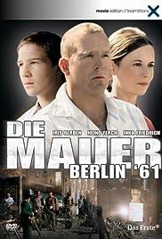 Die Mauer - Berlin '61 Poster
