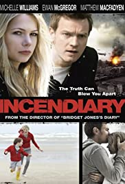 Incendiary Poster