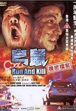 Run and Kill