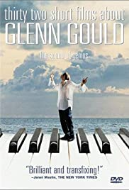 Thirty Two Short Films About Glenn Gould (1993) Poster - Movie Forum, Cast, Reviews