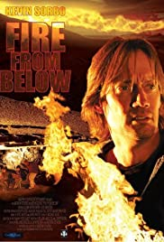 Fire from Below (2009) Poster - Movie Forum, Cast, Reviews
