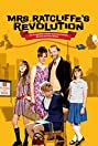Mrs. Ratcliffe's Revolution (2007) Poster