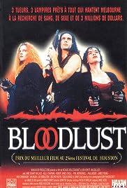 Bloodlust(1992) Poster - Movie Forum, Cast, Reviews