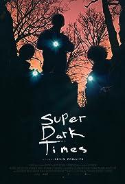 Super Dark Times | 1Link Mega Latino
