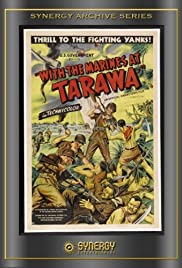 With the Marines at Tarawa (1944) Poster - Movie Forum, Cast, Reviews