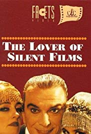 The Lover of Silent Films Poster