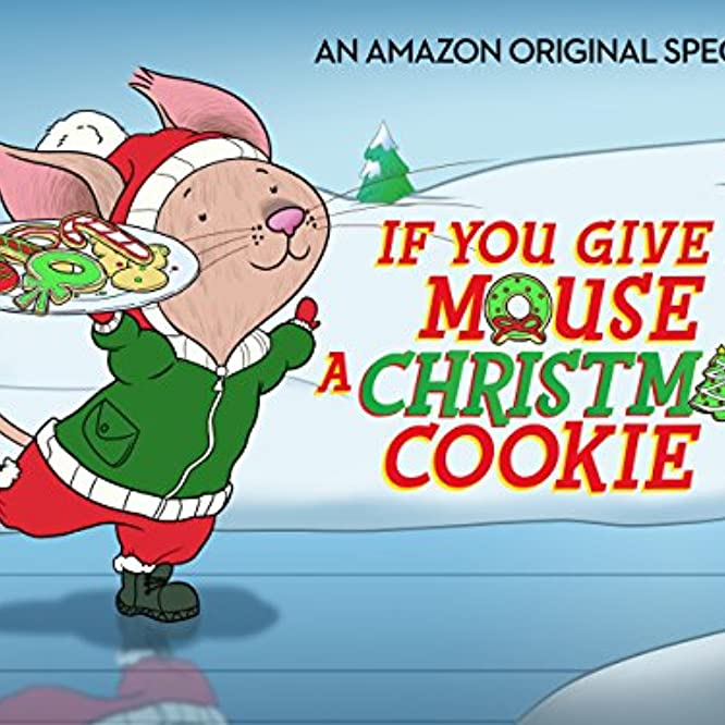 If You Give a Mouse a Christmas Cookie (2016)