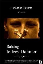 Raising Jeffrey Dahmer Poster