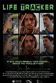 Life Tracker(2013) Poster - Movie Forum, Cast, Reviews
