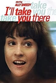 I'll Take You There Poster