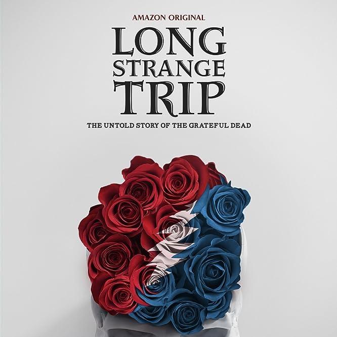 Long Strange Trip (2017)